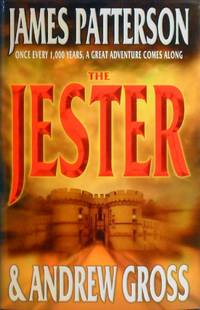 The Jester by Patterson James; Gross Andrew - Hardcover - Reprint - 2003 - from Marlowes Books and Biblio.com
