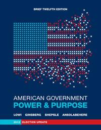 American Government: Power and Purpose