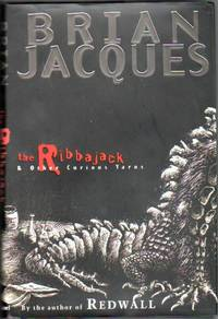"""image of The Ribbajack & Other Curious Yarns ....( Juvenile Fiction  ...by the Author of """"Redwall"""" ) ...A Smile and a Wave, The Mystery of Huma D'Este, Miggy Mags and the Malabar Sailor, Rosie's Pet, The All Ireland Champion Versus the Nye Add"""