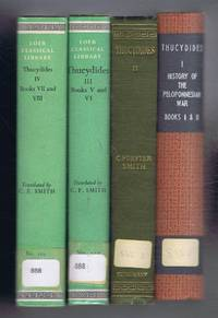 Thucydides In Four Volumes, History of the Peloponnesian War, Books I and II, Books III and IV, Books V and VI, Books VII and VIII