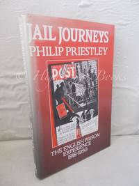 Jail Journeys: The English Prison Experience 1918-1990