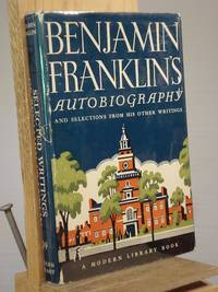 The Autobiography of Benjamin Franklin by Benjamin Franklin - Hardcover - Reprint.  - 1950 - from Henniker Book Farm and Biblio.com
