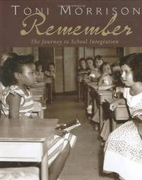 Remember: The Journey to School Integration Bccb Blue Ribbon Nonfiction Book Award Awards
