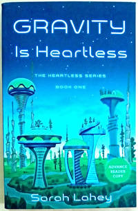 Gravity is Heartless: The Heartless Series Book One