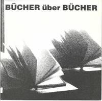 Bücher über Bücher. 13. Dezember 1992 - 14. März 1993. Neues Museum Weserburg Bremen