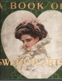 image of A BOOK OF SWEETHEARTS:  Pictures by Famous American Artists.  Decorations by Will Jenkins