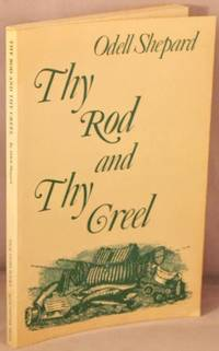 image of Thy Rod and Thy Creel.
