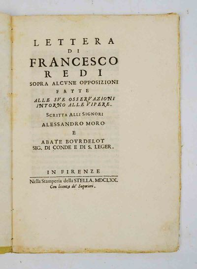 Florence: nella stamperia della Stella, 1670. First edition. Very Good/Redi here responds to some pu...