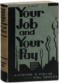 Your Job and Your Pay: A Picture of the World in Which We Work