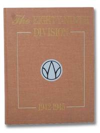 The 89th Infantry Division, 1942-1945 (Twelfth in the Divisional Series)