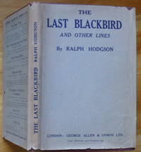 THE LAST BLACKBIRD and Other Lines