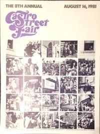 The 8th Annual Castro Street Fair: August 16, 1981 (poster, signed by the photographer)
