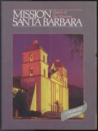 image of Mission Santa Barbara: Queen of the Missions. A Bicentennial Celebration