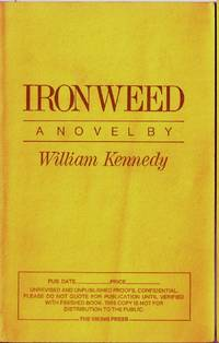 IRONWEED by  William KENNEDY - Paperback - Signed First Edition - (1983) - from Charles Agvent and Biblio.co.uk