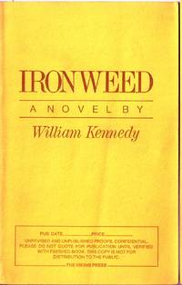 IRONWEED by  William KENNEDY - Signed First Edition - (1983) - from Charles Agvent and Biblio.co.uk