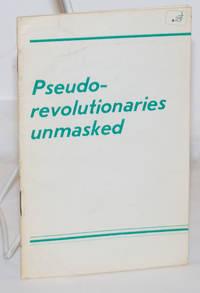 image of Pseudo-revolutionaries Unmasked