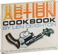 Action Cook Book: Len Deighton's Guide to Eating