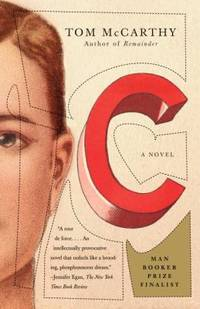 C by Tom McCarthy - Paperback - 2011 - from ThriftBooks (SKU: G0307388212I4N00)