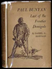 PAUL BUNYAN: LAST OF THE FRONTIER DEMIGODS