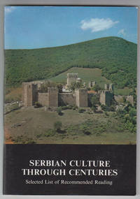 Serbian Culture through Centuries: Selected List of Recommended Reading