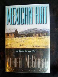 Mexican Hat **Signed** by Michael McGarrity - Signed First Edition - 1997-06-06 - from Mutiny Information Cafe (SKU: 126349)