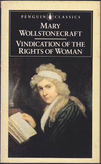Vindication of the Rights of Woman, edited with an Introduction by Miriam Brody Kramnick (Penguin...