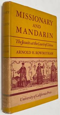 Missionary and Mandarin: the Jesuits at the Court of China