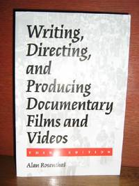 Writhing, Directing, And Producing Documentary Films and Videos, Third Edition
