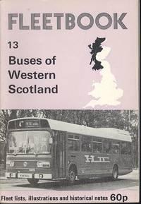 Fleetbook 13 - Buses of Western Scotland