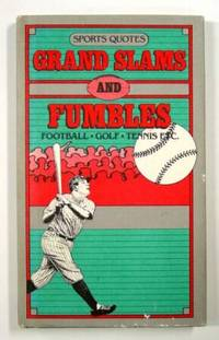 Sports Quotes; Grand Slams and Fumbles by Beilenson, Peter (Compiled by) - 19