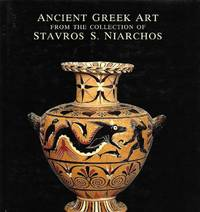 Ancient Greek Art from the Collection of Stavros S. Niarchos