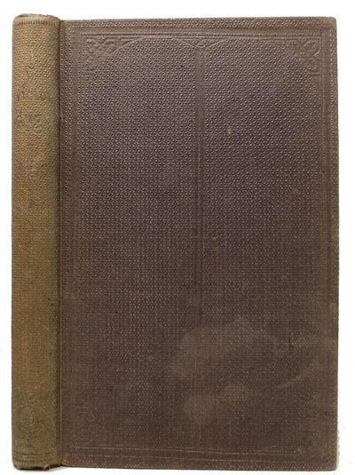New York: Carleton, 1863. 1st US. Original publisher's cloth with gilt spine lettering. VG (spine su...