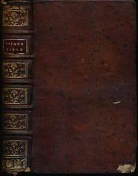 L'Histoire du Vieux et du Nouveau Testament, avec des Explications edifiantes, tirees des Saints Peres...