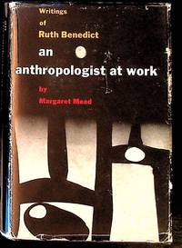 An Anthropologist at Work. Writings of Ruth Benedict