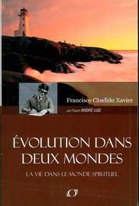 Evolution dans Deux Mondes (French Edition)