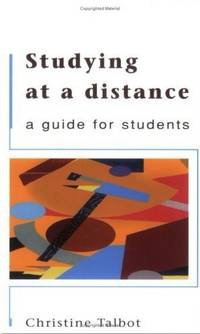 Studying At a Distance A Guide for Students