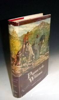 Pageant in the Wilderness the Story of the Escalante Expedition to the Interior Basin, 1776 Including the Diary and Itinerary of Father Escalante Translated and Annotated