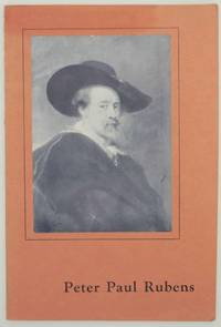 An Exhibition of Sixty Paintings and Some Drawings by Peter Paul Rubens