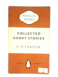 Collected Short Stories by E. M. Forster - 1954