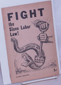 Fight the slave labor law! Statement of National Committee of the Socialist Workers Party
