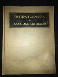 The Grocer's Encyclopedia; A Compendium of Useful Information Concerning Foods of All Kinds.  (Encyclopedia of Foods and Beverages) by  Artemis (Compiler) Ward - First Edition - from Old Bookshelf (SKU: 004041)