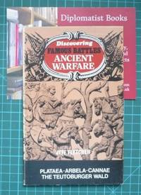 Discovering Famous Battles - Ancient Warfare