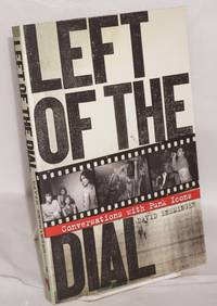 image of Left of the Dial: Conversations with Punk Icons