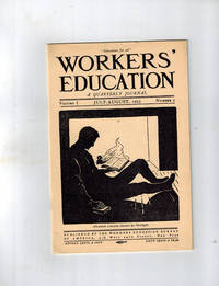 image of Workers' Education; A Quarterly Journal, Volume 1, No.2, July-August 1923