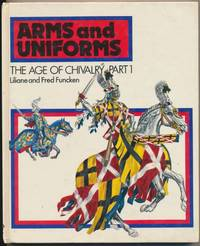 Arms and Uniforms: The Age of Chivalry