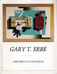 Gary T. Erbe: Trompe l'Oeil Paintings and Dimensional Compositions