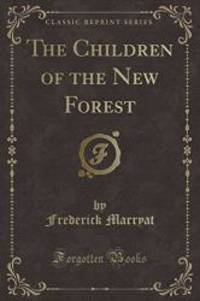 image of The Children of the New Forest (Classic Reprint)