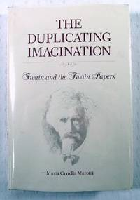 The Duplicating Imagination : Twain and the Twain Papers