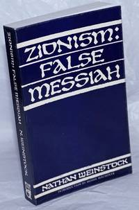 image of Zionism: false messiah. Translated and edited by Alan Adler, introductory interview with Moshe Machover