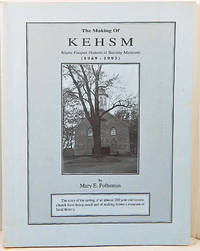 The Making of KEHSM Klyne Esopus Historical Society Museum (1969-1993)